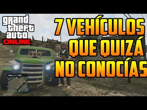 GTA 5 Online - 7 Vehículos Que Quizá No Conocías (GTA V)