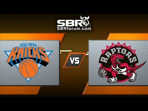 New York Knicks vs Toronto Raptors - NBA Betting Picks