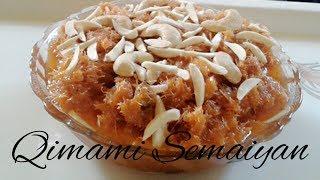 EID SPECIAL Qiwami seviyan recipe in hindi(Kimami semai,Qimami semaiyan)