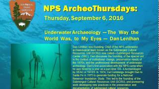 Underwater Archaeology—The Way the World Was, to My Eyes: Dan Lenihan