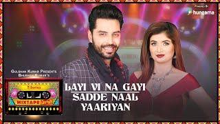 Download Layi Vi Na Gayi Sadde Naal Yaariyan Jashan Singh,Shipra Goyal Video Song