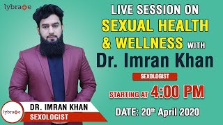 Live Session on Sexual Health & Wellness With Dr. Imran Khan | Starting Soon