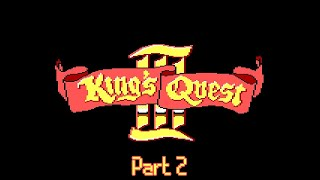 King's Quest III: To Heir is Human (Part Two Walkthrough)