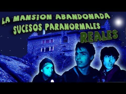 LA MANSIÓN ABANDONADA!   SONIDOS Y SUCESOS PARANORMALES REALES!!