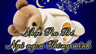 Nhạc ru bé ngủ ngon và phát triển trí thông minh khi ngủ