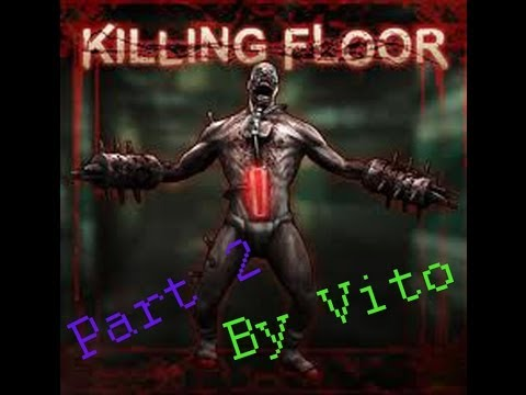 "Killing Floor part 2 ""Moje skilly a Rewiho RedTube"" (sk koment) *HD"