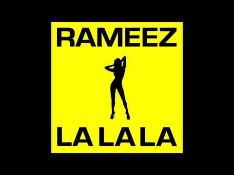 Rameez - La La La