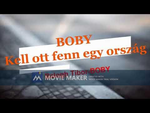 Boby - Kell ott fenn egy ország (Zorán)