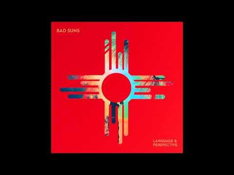 Bad Suns - Matthew James