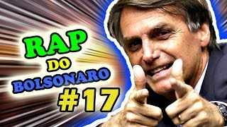 RAP DO BOLSONARO #ELESIM