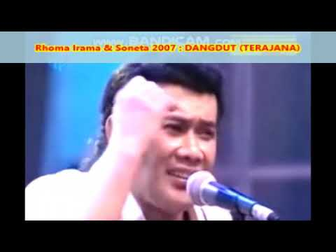 Rhoma Irama  -  DANGDUT (Terajana) -  Konser Soneta Group 2007 -  0,98
