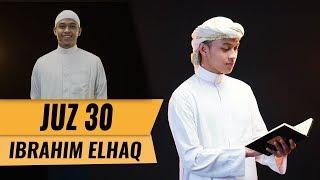 MUROTTAL JUZ 30 || Ibrahim Elhaq