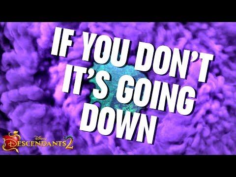 It's Going Down | Lyric Video | Descendants 2