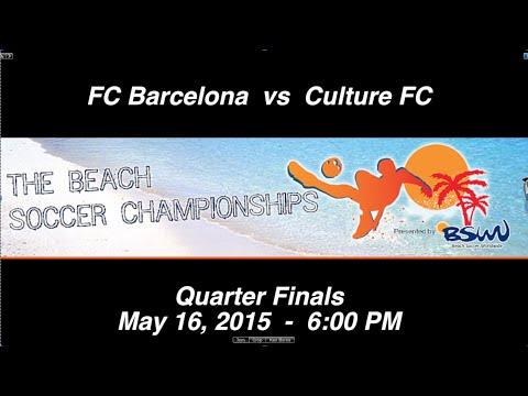 FC Barcelona vs Culture FC,Quarterfinals - 6:00 PM
