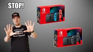 "DO NOT BUY THE ""NEW"" NINTENDO SWITCH!"