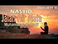 Nasheed Muhammad Al Muqit Jalan Air Mata Indonesia Sub mp3