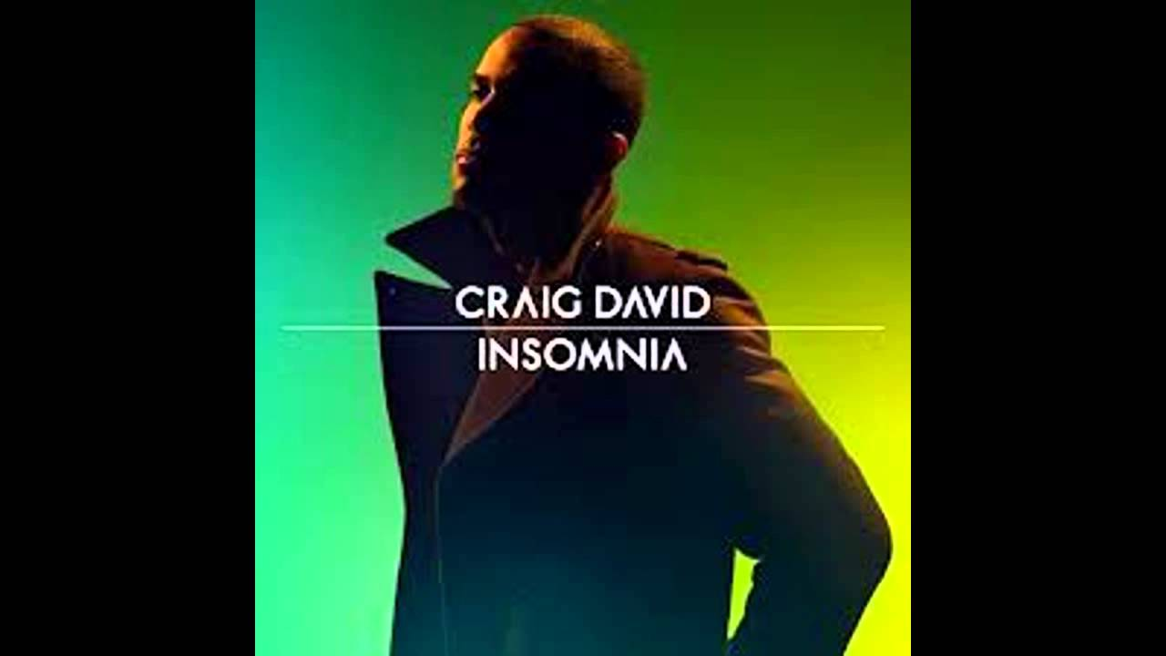 Craig david insomnia house remix youtube for Insomnia house music