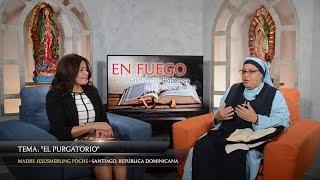 TV En Fuego - #74 Madre Jesusmerling Poche - El Purgatorio
