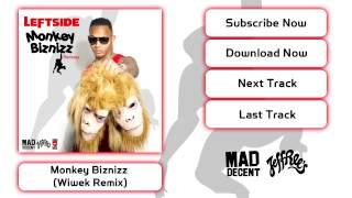 Leftside - Monkey Biznizz (Wiwek Remix) [Official Full Stream]