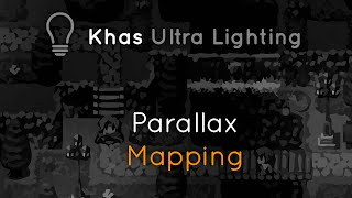 About Ultra Lighting and Parallax Mapping