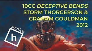 Graham Gouldman and Storm Thorgerson on 10cc Deceptive Bends