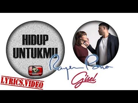 Unduh Lagu RAYEN & GISEL - HIDUP UNTUKMU - LYRICS VIDEO #DUET MP3 Free