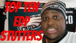 Top 10 EDP Stutters Part 3