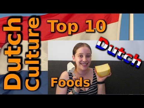Dutch Culture: Top 10 Dutch Foods