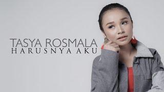 Download lagu Tasya Rosmala - Harusnya Aku ( )