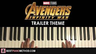 Avengers: Infinity War  - TRAILER MUSIC (Piano Tutorial Lesson)