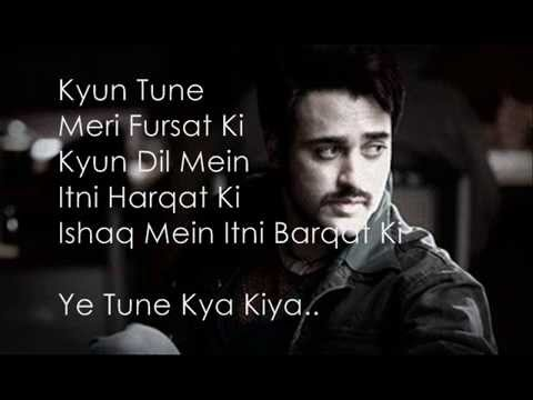 Yeh Tune Kya Kiya Lyrics (once Upon A Time In Mumbaai Dobaara) video