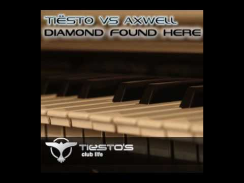 Axwell vs Tiësto - Diamond Found Here Music Videos
