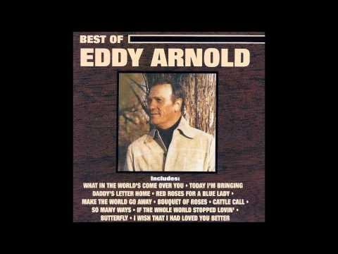 Eddy Arnold - This Is The Thanks I Get (For Loving You)
