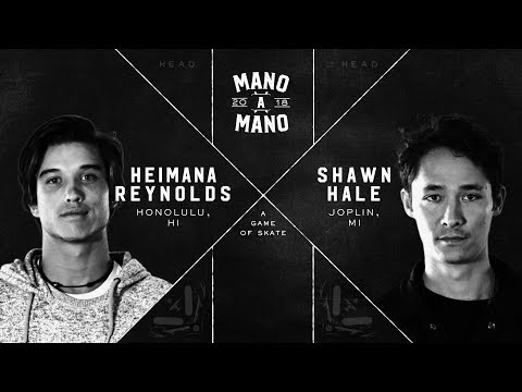 Mano A Mano 2018 - Round 1: Heimana Reynolds vs. Shawn Hale