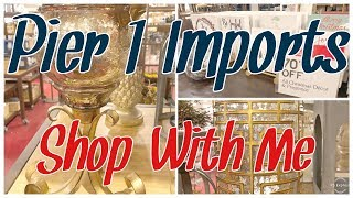 PIER I IMPORTS* SHOP WITH ME DECOR 2019