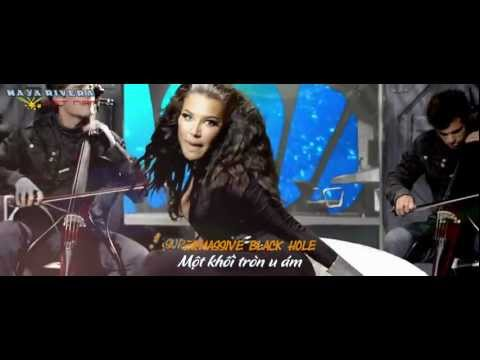 [Vietsub] Supermassive Black Hole - 2Cellos ft Naya Rivera