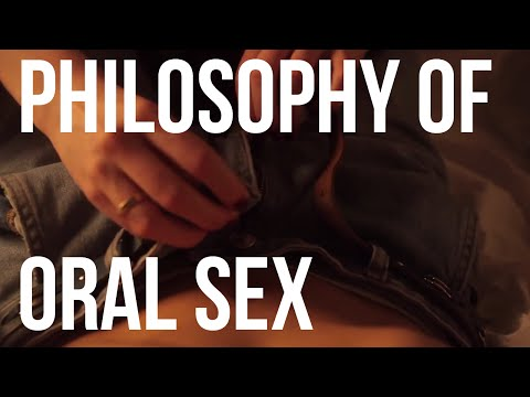 The Philosophy of Oral Sex