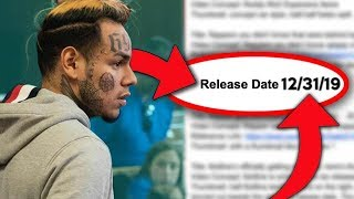 6ix9ine's officially getting released, here's the date...
