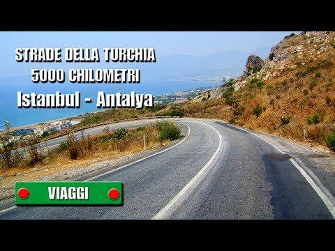 STRADE DELLA TURCHIA - 5000 chilometri  Istanbul - Antalya