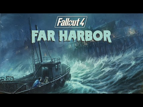 Fallout 4 – Offizieller Trailer zu Far Harbor