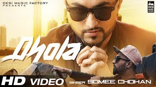 Somee Chohan - Dhola | Official Music Video