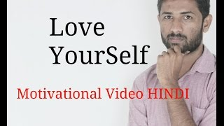 Love YourSelf motivational video in Hindi