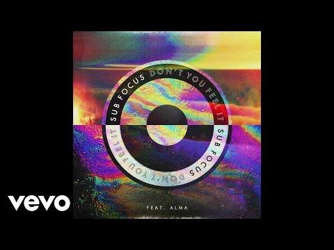 Sub Focus - Don't You Feel It (salute Remix) ft. ALMA