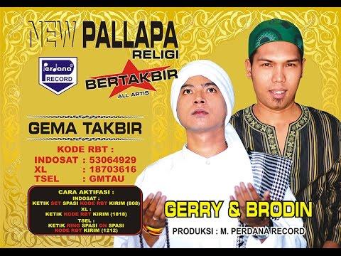 download lagu Gema Takbir - Gerry & Brodin - New Pallapa gratis