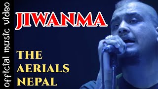 JIWANMA - The Aerials Nepal | Official Video