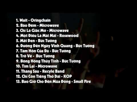 Tuyển tập nhạc Rock Việt hay nhất | rock