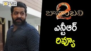Baahubali 2 Movie Review by NTR | NTR about Baahubali 2 Movie, Rajamouli, Prabhas