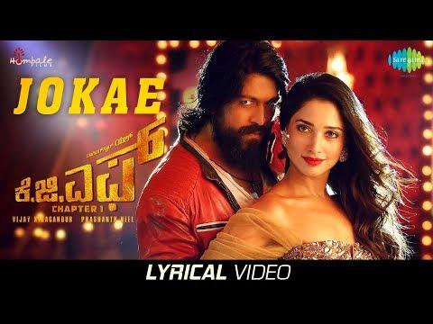 Jokae | Lyrical | KGF Kannada Movie | Yash | Tamannaah | Prashanth Neel | Airaa Udupi | Ravi Basrur