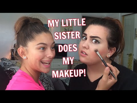 MY LITTLE SISTER DOES MY MAKEUP hilarious must watch