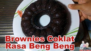 Cara Memasak Brownies Beng Beng Coklat